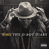 E-40 - The D-Boy Diary (Deluxe Edition) di E-40