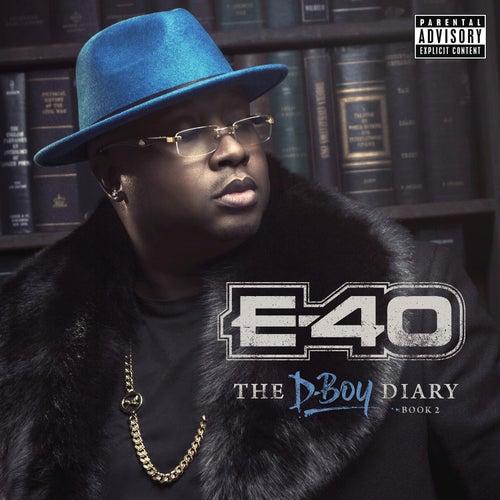E-40 - The D-Boy Diary: Book 2 by E-40