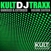 Kult Records Presents: Kult DJ Traxx, Vol. 16 de Various Artists