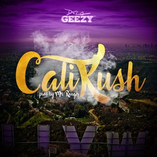 Cali Kush by De La Ghetto