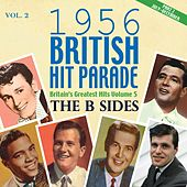 1956 British Hit Parade - The B Sides Part 2, Vol. 2 by Various Artists
