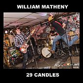 29 Candles by William Matheny
