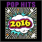 Pop Hits 2016 de Various Artists