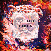 Setting Fires (Remixes) di The Chainsmokers