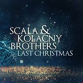 Last Christmas (Long Version) by Scala