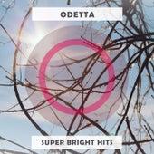 Super Bright Hits by Odetta