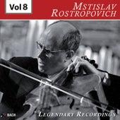 Rostropovich - Legendary Recordings, Vol. 8 de Mstislav Rostropovich