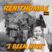 I Been Nice von Ren Thomas