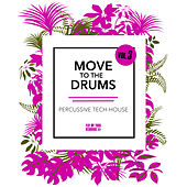 Move to the Drums, Vol. 3 by Various Artists