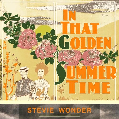In That Golden Summer Time de Stevie Wonder
