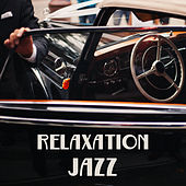 Relaxation Jazz – Instrumental Melodies of Jazz, Piano Sounds, Soft Jazz Music, Relaxing Music by Relaxing Piano Music