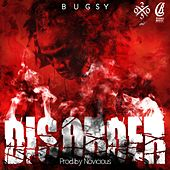 Disorder by Bugsy
