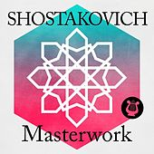 Shostakovich - Masterwork von Various Artists