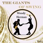 The Giants of Swing, Woody Herman Vol. 2 by Woody Herman