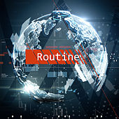 Routine by Alan Walker