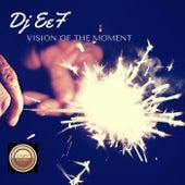 Vision of the Moment de DJ Eef
