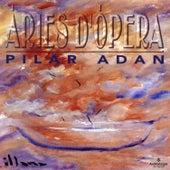 Àries d'Òpera de Pilar Adan
