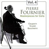 Masterpieces for Cello, Vol. 4 von Pierre Fournier