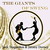 The Giants of Swing, Jack Teagarden & Jimmy Dorsey by Various Artists