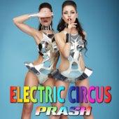 Electric Circus von Prash