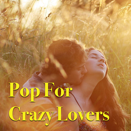 Pop For Crazy Lovers de Various Artists