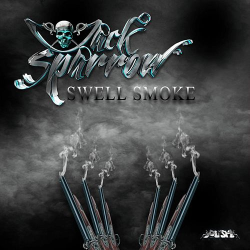 Swell Smoke by Jack Sparrow
