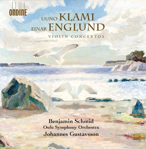 Klami & Englund: Violin Concertos by Benjamin Schmid
