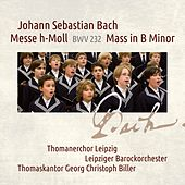 Bach: Mass in B Minor, BWV 232 von Various Artists