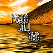 Peace And Love by Guided Meditation