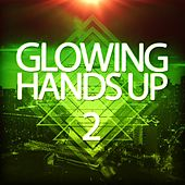 Glowing Handsup 2 by Various Artists