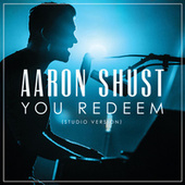 You Redeem de Aaron Shust