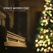 Christmas Chill out Lounge by Ennio Morricone