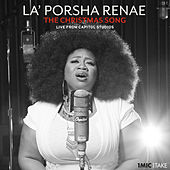 The Christmas Song (1 Mic 1 Take/Live From Capitol Studios) by La'Porsha Renae