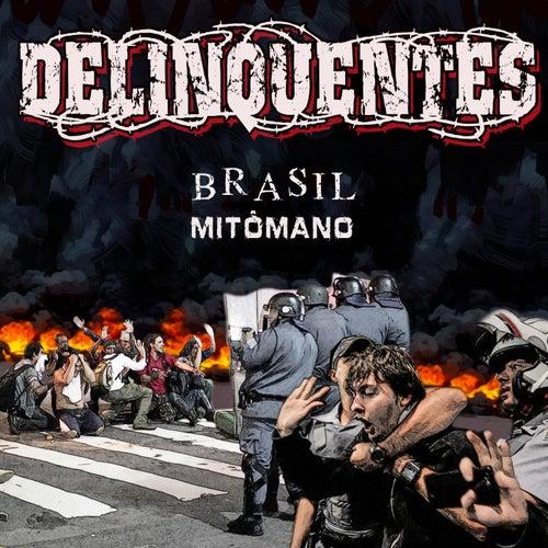 Brasil Mitômano de Los Delinquentes