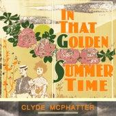 In That Golden Summer Time von Clyde McPhatter