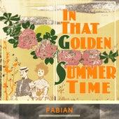 In That Golden Summer Time van Fabian