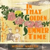 In That Golden Summer Time de Miriam Makeba