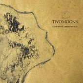 Cognitive Dissonance di Two Moons
