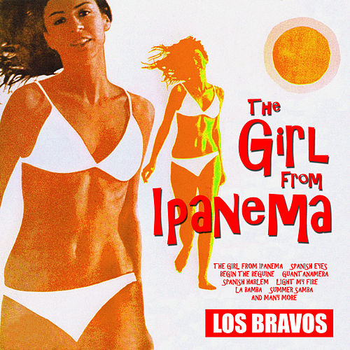 The Girl From Ipanema by Los Bravos