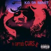 A Gifted Curse by K.O. Da Beast