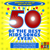 50 Of The Best Kids Songs Ever! by Juice Music