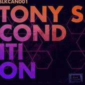Condition by Los Tony's