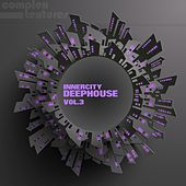 Innercity Deephouse, Vol. 3 de Various Artists