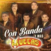 Con Banda Y Mas by Los Muecas