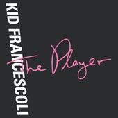 The Player de Kid Francescoli