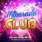 Hitparade Club - Die besten Discofox Hits 2017 für deine Schlager Party 2018 de Various Artists