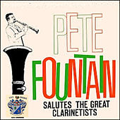 Pete Fountain Salutes the Great Clarinetists by Pete Fountain