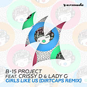Girls Like Us (Dirtcaps Remix) by The B15 Project