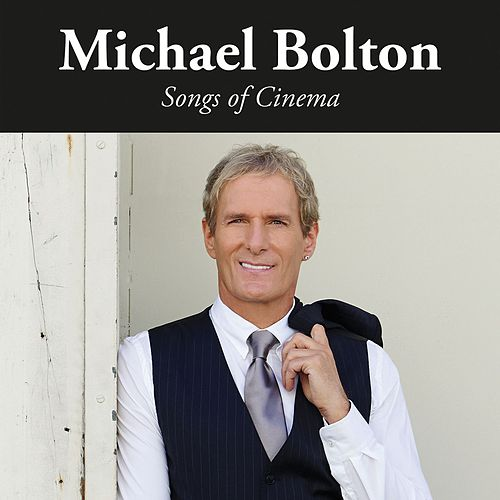 Songs of Cinema de Michael Bolton