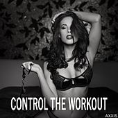 Control the Workout by Various Artists